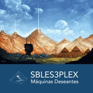 Maquinas deseantes - Sbles3plex New 2017 LP